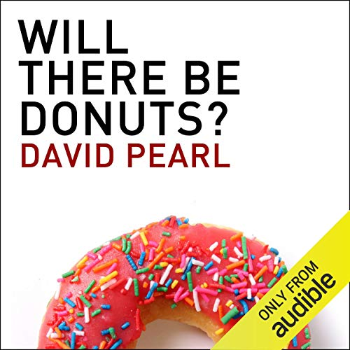 Will There Be Donuts? audiobook cover art