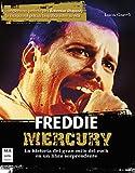 Freddie Mercury: La Historia del Gran Mito del Rock En Un Libro Sorprendente (Música)