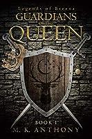 Guardians of the Queen (Legends of Breena)