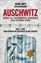 Auschwitz. Ero il numero 220543 (eNewton Narrativa) (Italian Edition)