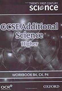 Twenty First Century Science: GCSE Additional Science Higher Level Workbook B4, C4, P4