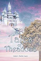 The Tales of Theadosa