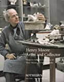 Henry Moore Artist and Collector Property of Mary Moore and Various Trusts