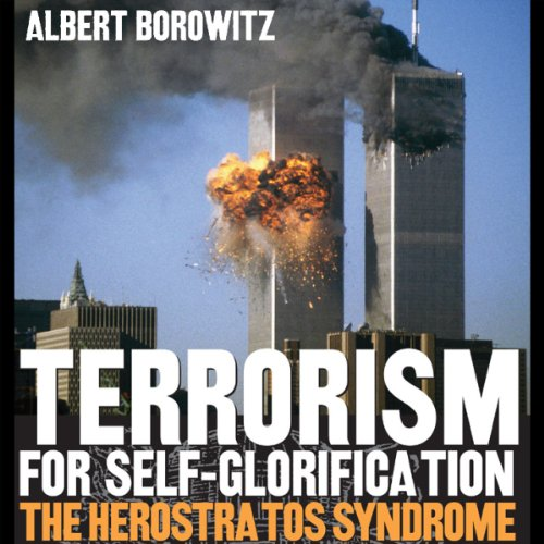 Terrorism for Self-Glorification audiobook cover art