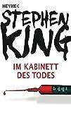 Im Kabinett des Todes: Roman - Stephen King