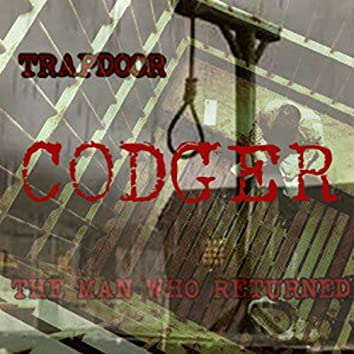 Trapdoor / The Man Who Returned