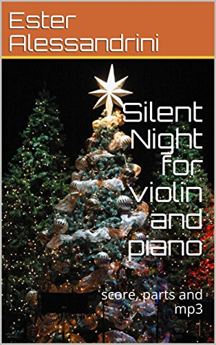 Silent Night for violin and piano: score, parts and mp3 (Christmas music for violin and piano Vol. 24) (Italian Edition)