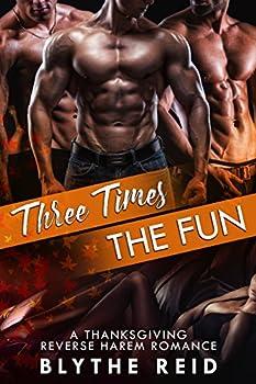 Three Times the Fun  A Reverse Harem Thanksgiving Love Story