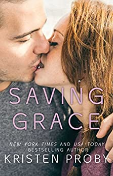 Saving Grace (Love Under the Big Sky Book 4) by [Kristen Proby]