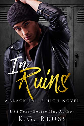 In Ruins (A Black Falls High Novel Book 1)
