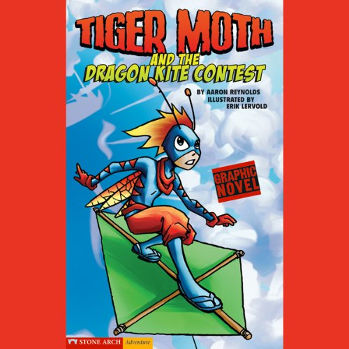 Tiger Moth and the Dragon Kite Contest audiobook cover art