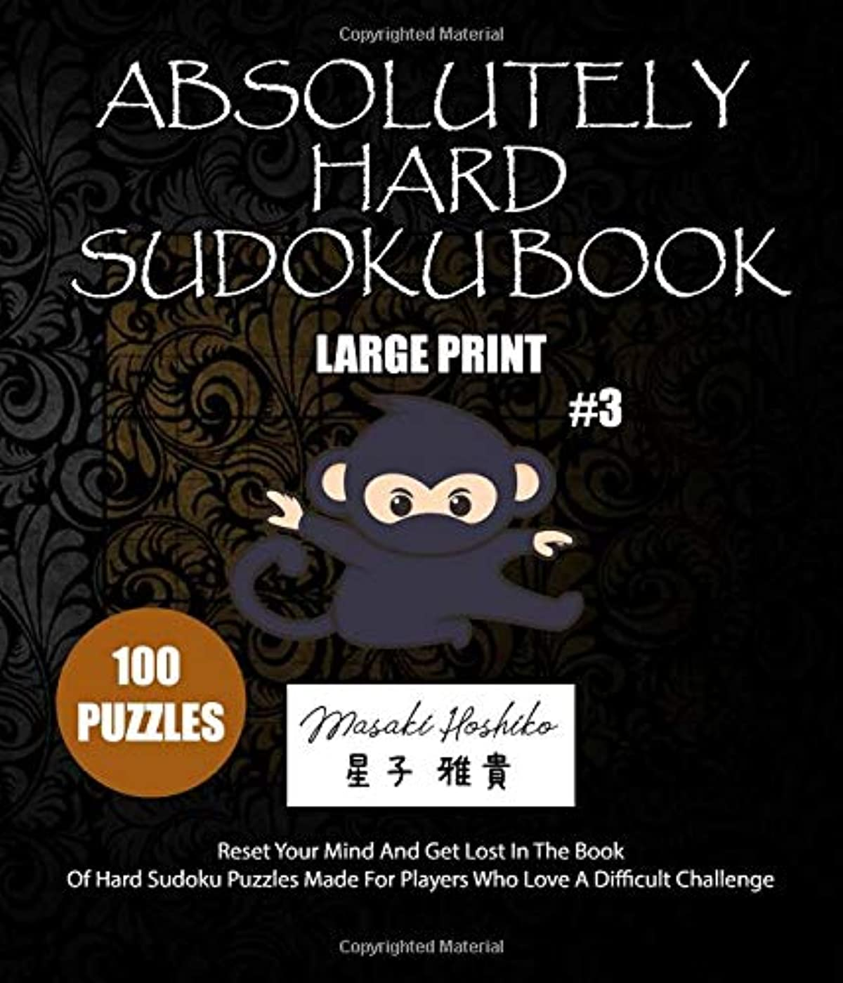 ひねりクローゼット最大ABSOLUTELY HARD SUDOKU BOOK #3: Reset Your Mind And Get Lost In The Book Of Hard Sudoku Puzzles Made For Players Who Love A Difficult Challenge