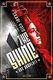 DAS KOMPLOTT (The Shine): dystopischer Thriller