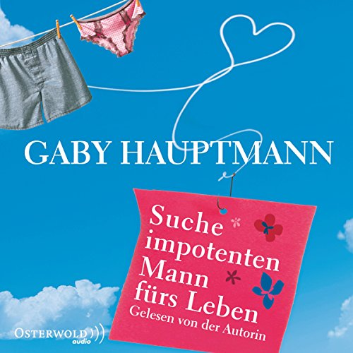 Suche impotenten Mann fürs Leben                   By:                                                                                                                                 Gaby Hauptmann                               Narrated by:                                                                                                                                 Gaby Hauptmann                      Length: 3 hrs and 21 mins     Not rated yet     Overall 0.0