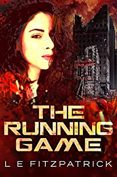 The Running Game (Reachers Book 1) by [L.E. Fitzpatrick, Jessica Minyard]