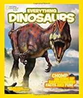 National Geographic Kids Everything Dinosaurs: Chomp on Tons of Earthshaking Facts and Fun by Blake Hoena(2014-03-11)