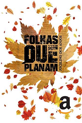 Folhas que Planam. (Portuguese Edition)