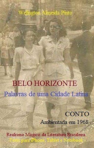 BELO HORIZONTE: Palavras de uma Cidade Latina (CONTOS BRASILEIROS Livro 1) (Portuguese Edition)