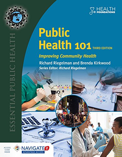 Compare Textbook Prices for Public Health 101: Improving Community Health 3 Edition ISBN 9781284118445 by Riegelman, Richard,Kirkwood, Brenda