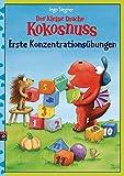 Der kleine Drache Kokosnuss - Erste Konzentrationsübungen: (Vorschule / 1. Klasse) (Lernspaß- Rätselhefte, Band 5)