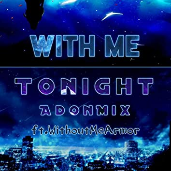 With Me Tonight