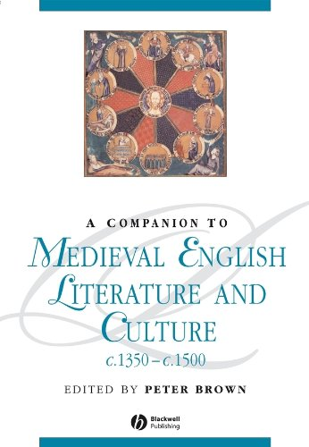 A Companion to Medieval English Literature and Culture c.1350 - c.1500 (Blackwell Companions to Literature and Culture, Band 42)