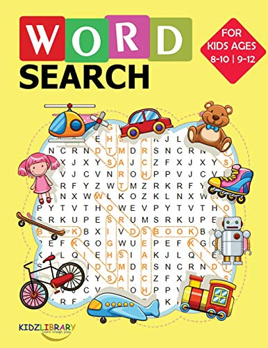 """Compare Textbook Prices for Word Search for Kids Ages 8-10 9-12: 100 Large Print Word Find Puzzles:  Medium to Hard Jumbo Word Seek Book 8.5""""x11"""" For Kids Ages 8-12 Kids Activity Book  ISBN 9781704672434 by Library, Kidz"""