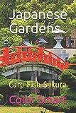 Japanese Gardens: Carp Fish Sakura