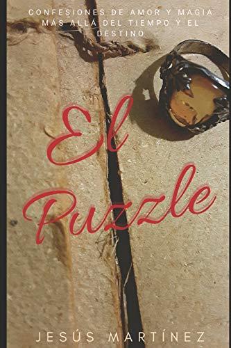 El Puzzle: Confesiones de Amor y Magia más allá del tiempo y el destino
