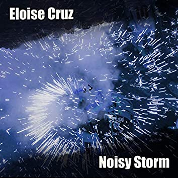 Noisy Storm