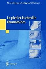 Le pied et la cheville rhumatoïdes de Maurice Bouysset