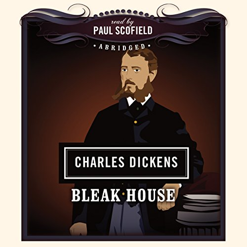 Bleak House                   By:                                                                                                                                 Charles Dickens                               Narrated by:                                                                                                                                 Paul Scofield                      Length: 3 hrs and 1 min     Not rated yet     Overall 0.0