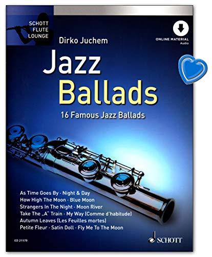 Jazz Ballads - 16 berühmte Jazz-Balladen aus Serie Schott Flute Lounge - ein Muss für jeden Flötisten - Notenbuch mit mit eingelegter Klavierstimme, Online-Audiodatei, Notenklammer