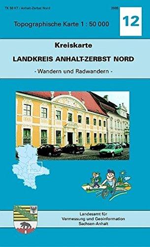 Landkreis Anhalt-Zerbst Nord: Kreiskarte 1:50000 - Ausgabe mit Wander- und Radwanderwegen (Topographische Karten 1:50000 (TK50KT) / Kreiskarte - Ausgabe mit Wander- und Radwanderwegen)