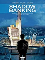 Shadow Banking - Le Pouvoir de l'ombre de Corbeyran
