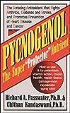 Pycnogenol: The Super 'Protector' Nutrient