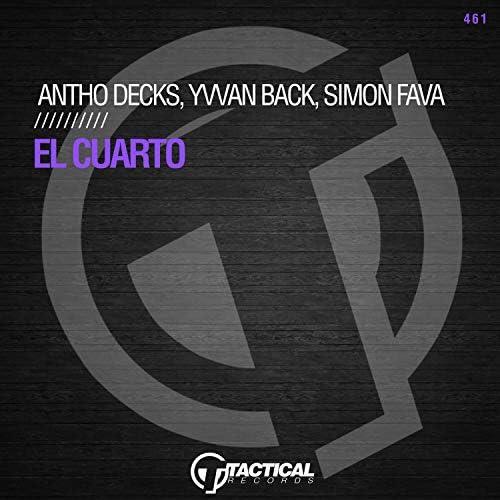 Antho Decks, Yvvan Back & Simon Fava