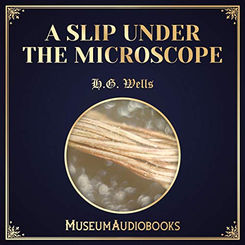 A Slip Under the Microscope audiobook cover art