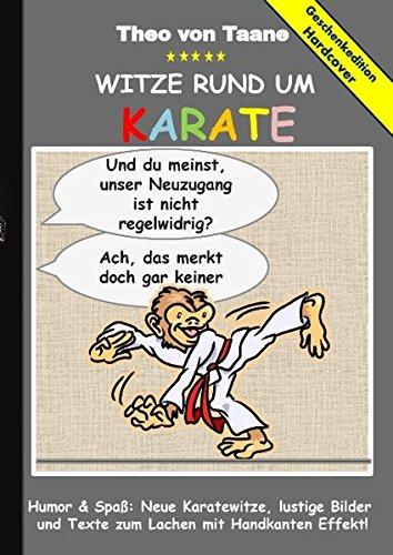Geschenkausgabe Hardcover: Humor & Spaß - Witze rund um Karate, lustige Bilder  und Texte zum Lachen mit Handkanten Effekt!: Hardcover Geschenk Edition