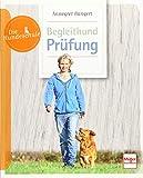 Begleithund-Prüfung (Die Hundeschule)