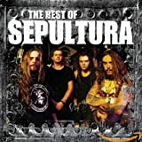 The Best of Sepultura von Sepultura