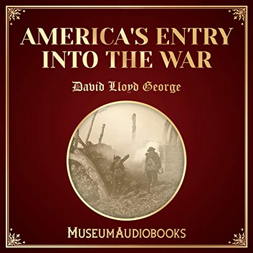 America's Entry into the War audiobook cover art