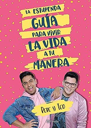 La estupenda guia para vivir la vida a tu manera (Spanish...