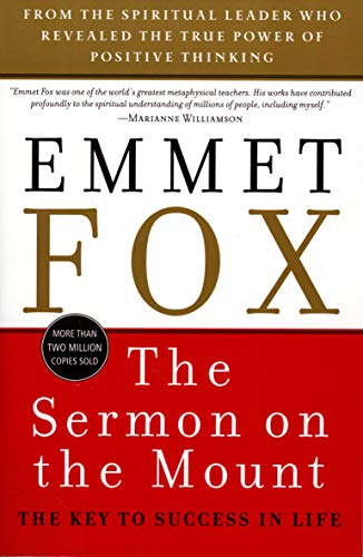 Compare Textbook Prices for The Sermon on the Mount: The Key to Success in Life Reissue Edition ISBN 9780060628628 by Fox, Emmet