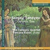 Taneyev: Complete Trios