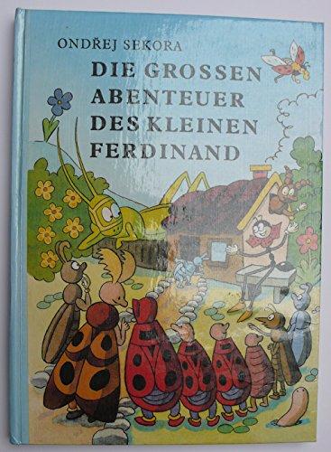 Die grossen Abenteuer des kleinen Ferdinand