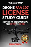 Drone FAA 107 License Study Guide: Everything You Need to Know to Pass...