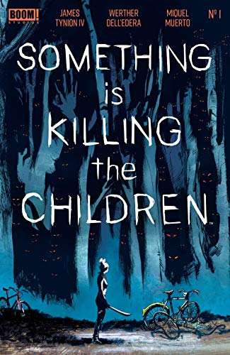 Something is Killing the Children, Graphic Novel by James Tynion IV and Werther Dell'Edera