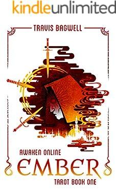 Awaken Online: Ember (Tarot #1) (Awaken Online: Tarot)