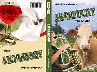 Abgefuckt (German Edition)
